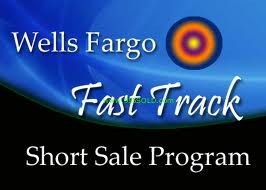 wells fargo short sale fast track Wells Fargo Short Sales
