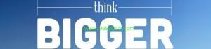 thinkbigger 1 300x70 Thinking Big