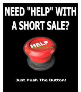 Short Sale Help Button Short Sales and SB 458