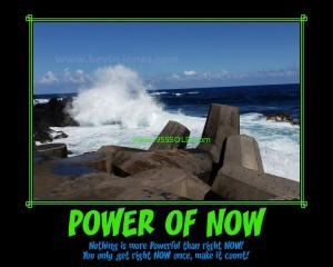 Power of NOW 300x240 POWER OF NOW!
